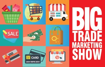 - BIG TRADE-MARKETING SHOW: FOCUS ON THE CUSTOMER EXPERIENCE!